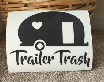 Trailer Trash Decal - Garbage decal - Camping Decal - Camper Trash Can Decal