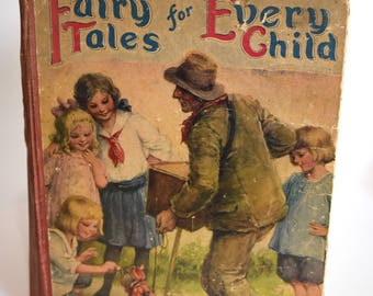 Vintage Children's Book, Fairy Tales for Every Child