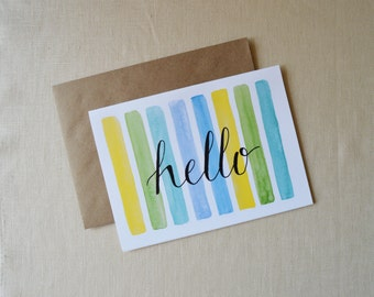 Hello Greeting Card, Hello Card, Watercolor Card, Hand Lettered Card, Watercolor Stripes