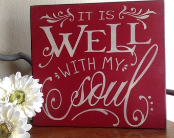 It is well with my soul sign, wood sign, Christian wall art, custom sign, wood sign saying, hymn sign