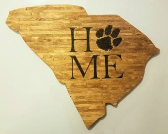 South Carolina State Wood Cut Out  Clemson is HOME sign