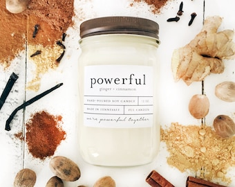 12 oz POWERFUL (ginger + cinnamon) hand poured soy wax jar candle