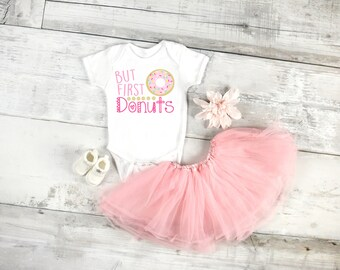 But first donuts, graphic baby onesie, newborn and baby girls, 6 Month, 12 Month, and 18 Month, funny graphic onesie baby gift