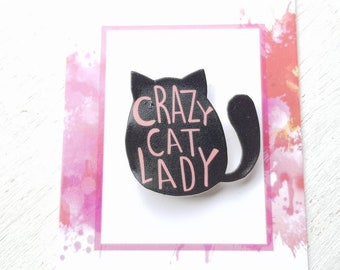 Crazy cat lady brooch crazy cat lady pin crazy cat lady jewellery cat brooch cat pin cat jewelry crazy cat lady mothers day best friend gift