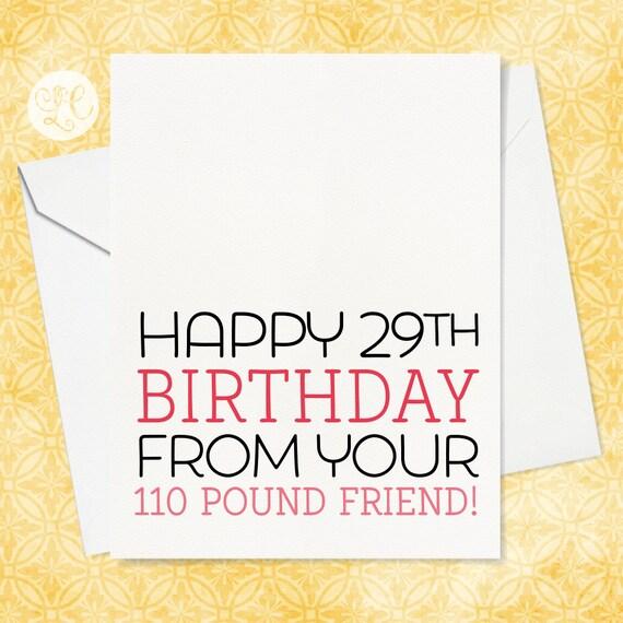 Happy 29th birthday best friend birthday card old age bookmarktalkfo Gallery