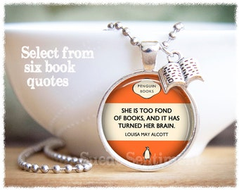 Book Quote Necklace • Book Jewelry • Literary Gifts • Book Lover Gift • Gifts For Readers • CS Lewis • Louisa May Alcott