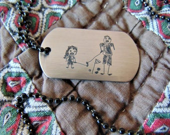 Child's Artwork Drawing Engravedon Dog Tag -or key chain -Actual Handwriting