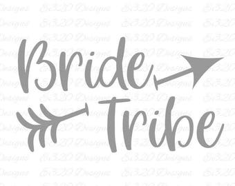 Bride Tribe with Arrow SVG Cut File