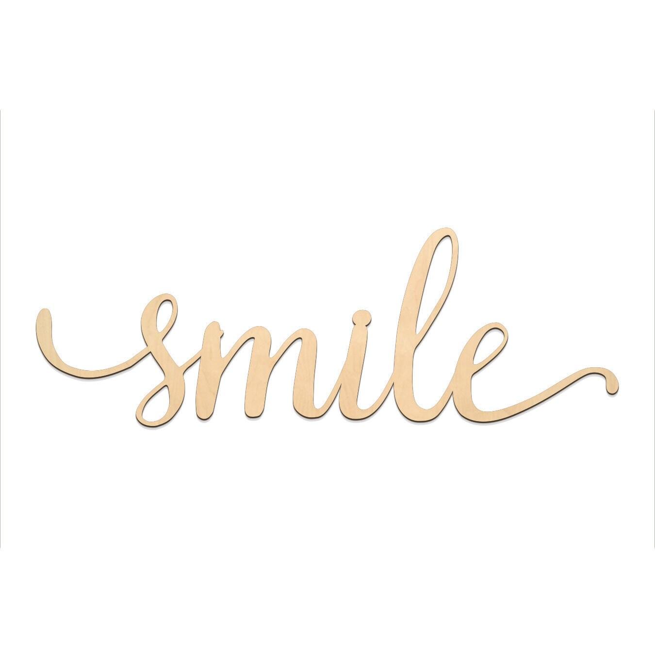 Smile Script Word Wood Sign Wooden words Sign Art Rustic