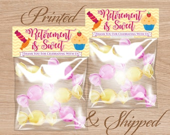 Candy Bag Labels, Candy Bag Toppers, Treat Bag Toppers, Favor Bags Toppers, Printed and Shipped - Retirement is Sweet