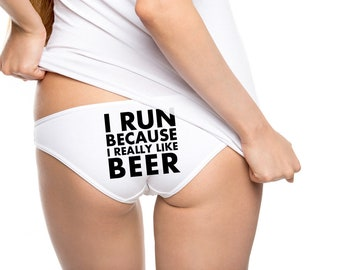 Funny Panties, I Run Because I Really Like Beer, Funny Gift, Funny Beer Gift, Runner Gift, Gift for Runners, American Apparel - Item 1651