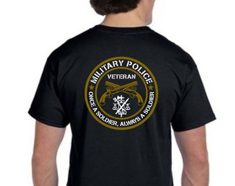 Once a Soldier, Always a Soldier Military Police Veteran Shirts