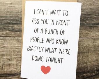 Handmade card, valentines, boyfriend, husband, partner, girlfriend, wife, personalised cheeky, wedding, birthday,  anniversary groom bride