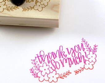 Shop Exclusive rubber stamp- Thank you so much! with flowers and vines wood stamp - modern hand lettering - thank you stickers