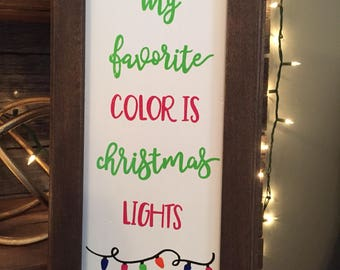 My Favorite Color is Christmas Lights framed wall decor