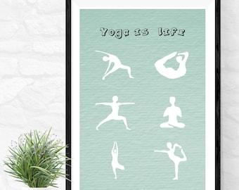 Yoga is Life Art Print