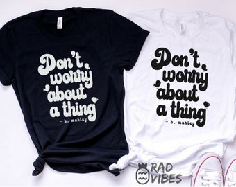 Don't Worry About a Thing Marley signature adult unisex tee, reggae shirt, men's graphic tee, women's graphic tee, mama tee