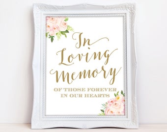 In Loving Memory Sign INSTANT DOWNLOAD Wedding Remembrance Sign, Memorial Table Sign, Pink and Gold Floral Rose Peony The Bella