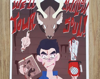 The Evil Dead - We'll Swallow Your Soul! Print