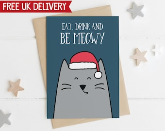 Funny Cat Christmas Card - eat drink and be meowy - cat pun xmas card - cat xmas card - animal pun - cat lover xmas - funny cat card