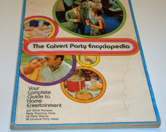 Party Planner - Calvert Party Encyclopedia - Party Guide - Drink Recipes - 1960's Party Planner - Party Recipes
