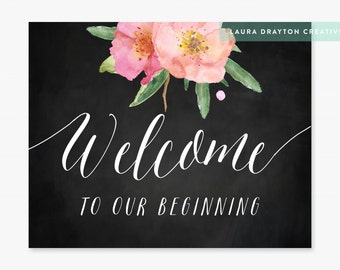 """Welcome to Our Beginning 8"""" x 10"""" Floral Chalkboard Sign - Digital File - INSTANT DOWNLOAD"""