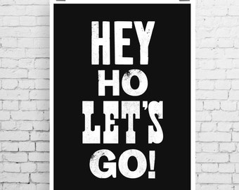 The Ramones art print, song lyric art, music inspired print, typographic print, Hey Ho Let's Go!,  The Ramones, song lyric print