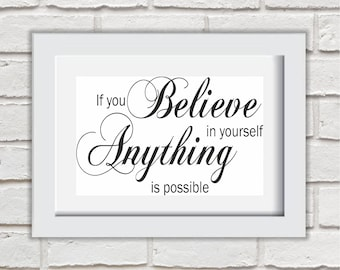 If You Believe In Yourself Framed Quote Print Mounted Word Art Wall Art Decor Typography Inspirational Quote Home Gift