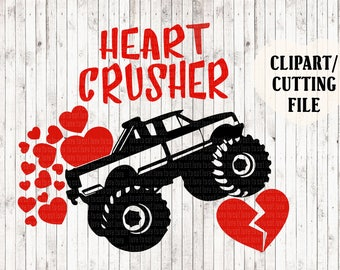 heart crusher svg, boys valentines svg, valentine svg, heartbreaker svg, boys shirt svg, monster truck svg, vinyl cut file, kids tshirt svg