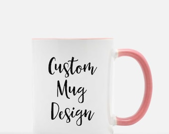 Custom Mug | Custom Mugs | Personalized Mug | Personalized Mugs | Custom Coffee Mug | Coffee Cup | Custom Gift | Custom Quote Mug