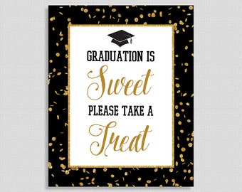 Graduation is Sweet Please Take a Treat Sign, Black & Gold Glitter Graduation Party Sign, 8x10 inch, INSTANT PRINTABLE