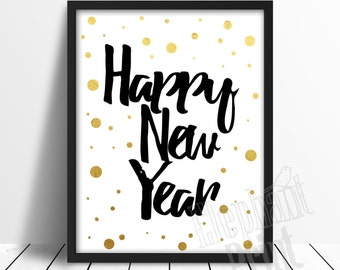 2018 - Happy New Year Printable - Gold and Black Print - New Years Party Decoration
