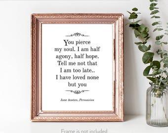 Persuasion / Jane Austen proposal / Persuasion print / Captain Wentworth / Persuasion decor /