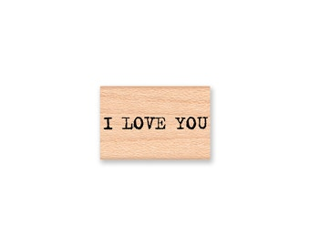 I LOVE YOU-type font- wood mounted rubber stamp(18-18)