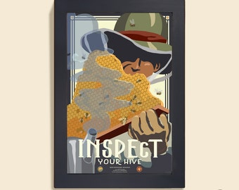 Inspect Your Hive - 12x18 poster