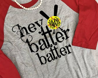 Monogrammed Hey Batter Batter (Softball) Raglan T-Shirt