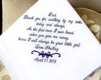 Wedding gift  for Father of The Bride Handkerchief - Hanky - WALKING by my side- FIRST MAN I ever loved - Bridal Wedding gift for Dad