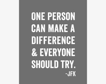 Motivational Quote Print, JFK, make a difference, typography