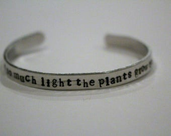 You have so much light the plants grow toward you Bracelet