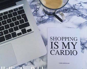 Print: Shopping Is My Cardio