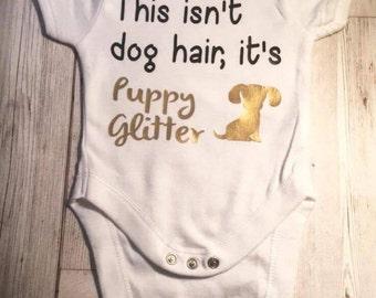 Puppy Glitter  baby bodysuit | Funny Baby Bodysuit | Cute Baby Clothes | Newborn Baby Clothes | Slogan Baby Bodysuit | Baby Shower Gift