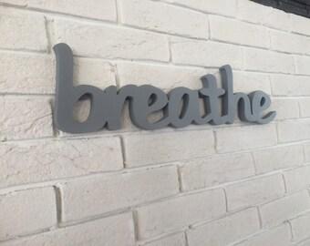 Home decor - Breathe sign - breathe wood Sign - Yoga Studio Decor - Yoga Home Decor