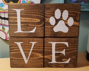 Animal Love Blocks. Paw Print Decor. Cat Blocks. Dog Blocks. Animal Art. Love Blocks. Shelf Decor. Animal Decor. Rescue Shelter. Rustic