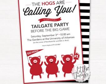 Hogs Calling You Tailgate Invitation // Arkansas Razorbacks // Hogs // Arkansas // Tailgate // Birthday // Digital, Printable File
