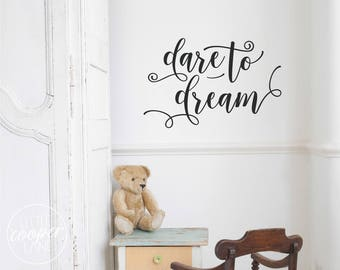 Dare to Dream Vinyl Wall Decal Sticker | Bohemian Hipster Script Style | Baby Boys or Girls Nursery OR Kids Room