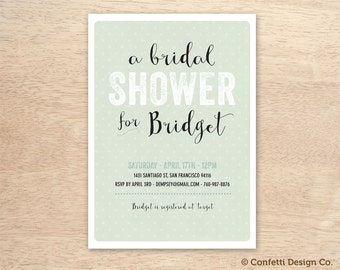 A Bridal Shower for - Green - Letterpress - Custom Bridal Shower Invitation Card - DIY printing