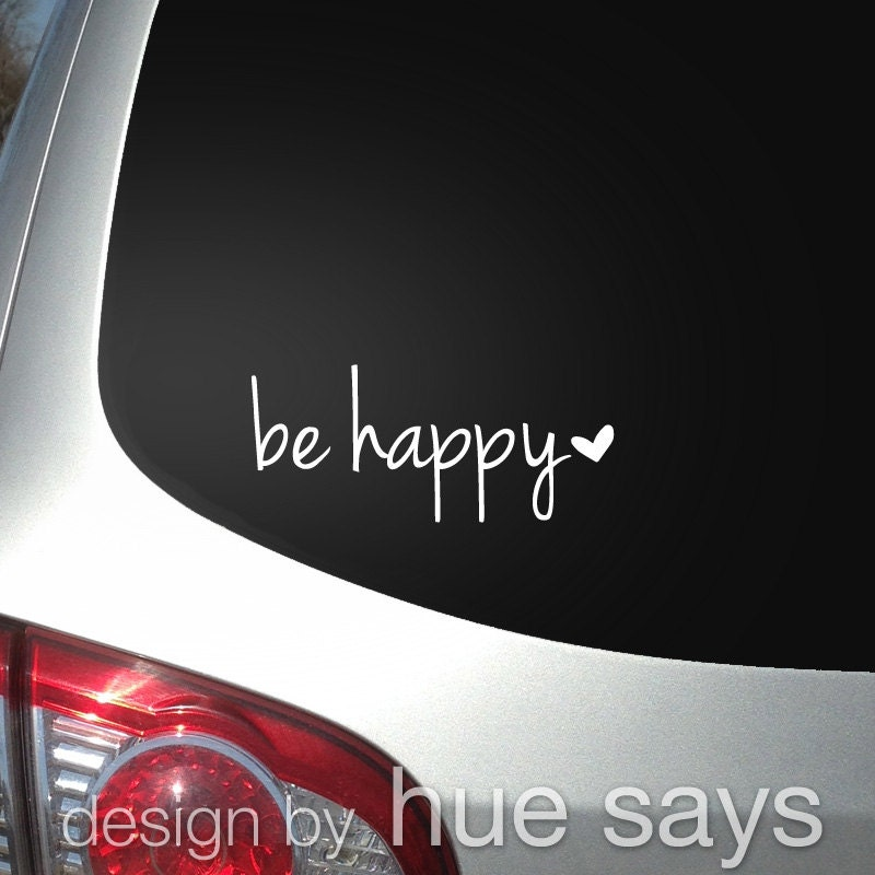 Window Sticker Car Decal Beverage Mug Decal Be Happy   Cool Car Decal  Stickers