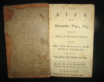 1759 The life of Alexander Pope, Esq by Dilworth