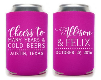 Custom Wedding Favor - Cheers to Many Year & Cold Beers Can Coolers