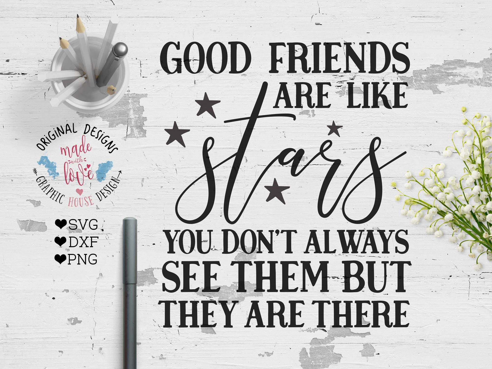 Good Friends Are Like Stars Cut File And Printable In SVG
